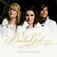BarlowGirl: Home for Christmas
