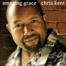 Chris Kent: Amazing Grace