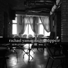 Disappear with Rachael Yamagata