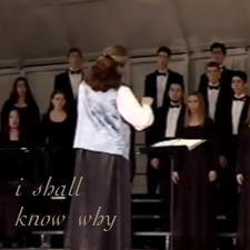 I Shall Know Why: a choral setting of Emily Dickinson