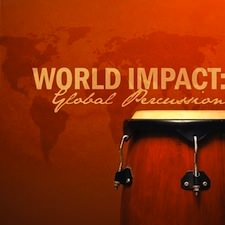 World Impact: Global Percussion