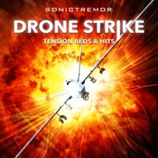 Drone Strike: Tension Beds and Hits