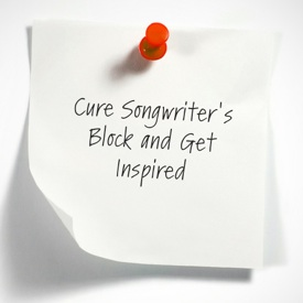 Cure Songwriter's Block and Get Inspired
